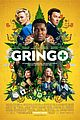 charlize theron david oyelowo joel edgerton star in gringo posters 02