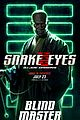 Photo 8 of New 'Snake Eyes' Posters Reveal So Many Details About the Characters!