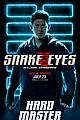 Photo 10 of New 'Snake Eyes' Posters Reveal So Many Details About the Characters!