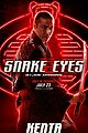 Photo 14 of New 'Snake Eyes' Posters Reveal So Many Details About the Characters!