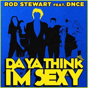 Rod Stewart Teams Up With Joe Jonas & DNCE for 'Do Ya Think I'm Sexy' - Listen Now!