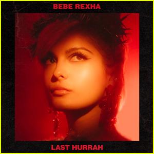 Bebe Rexha: 'Last Hurrah' Stream, Lyrics, & Download - Listen Here!