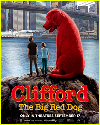 Live-Action 'Clifford the Big Red Dog' Movie Gets New Theatrical Release Date, Will Stream Same Day